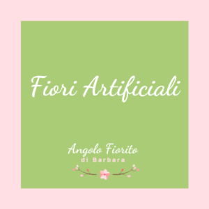 Fiori artificiali